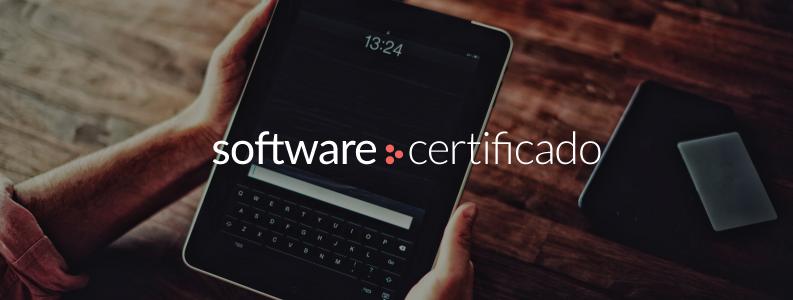 Software Certificado: sabe do que se trata?